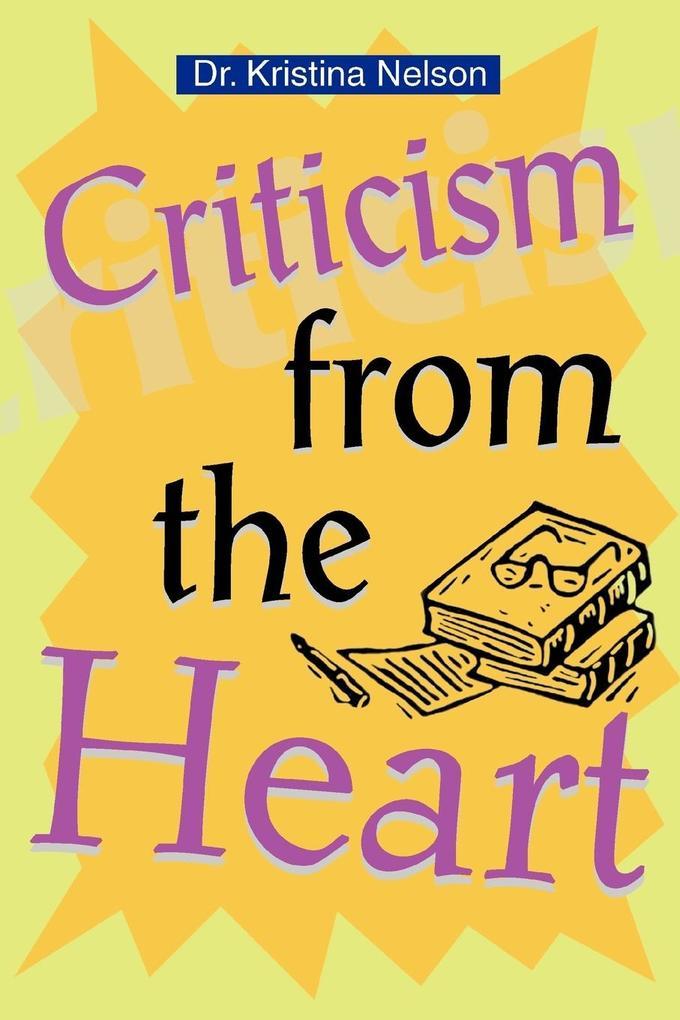 Criticism from the Heart als Taschenbuch