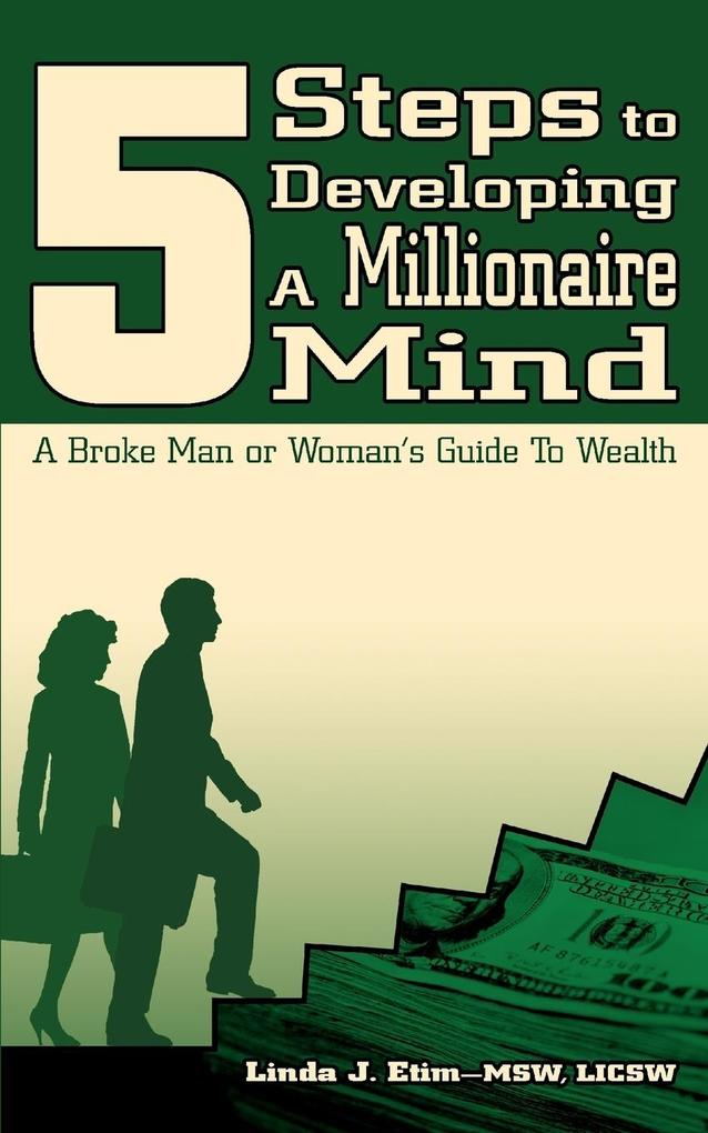 5 Steps to Developing a Millionaire Mind als Taschenbuch