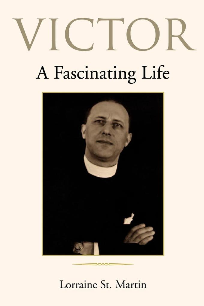 Victor: A Fascinating Life als Buch