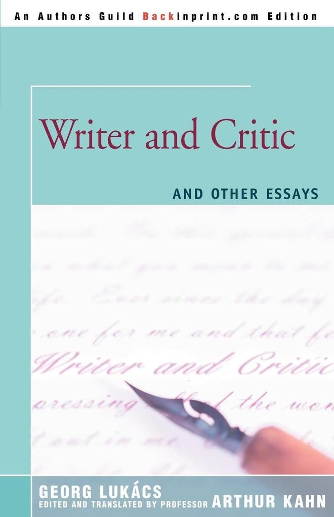 Writer and Critic: And Other Essays als Taschenbuch