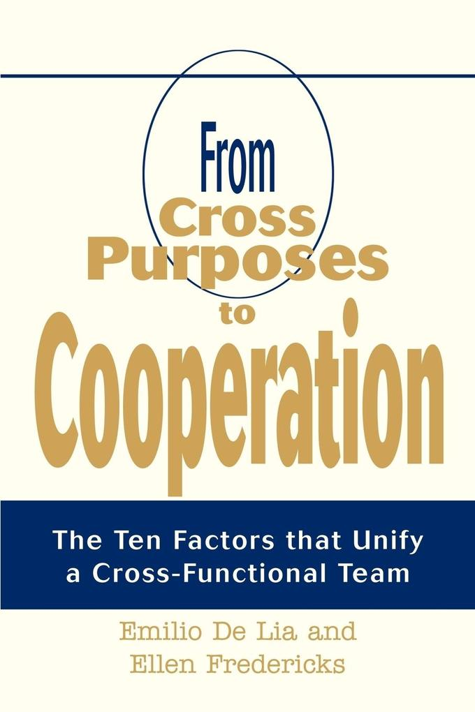 From Cross Purposes to Cooperation als Taschenbuch