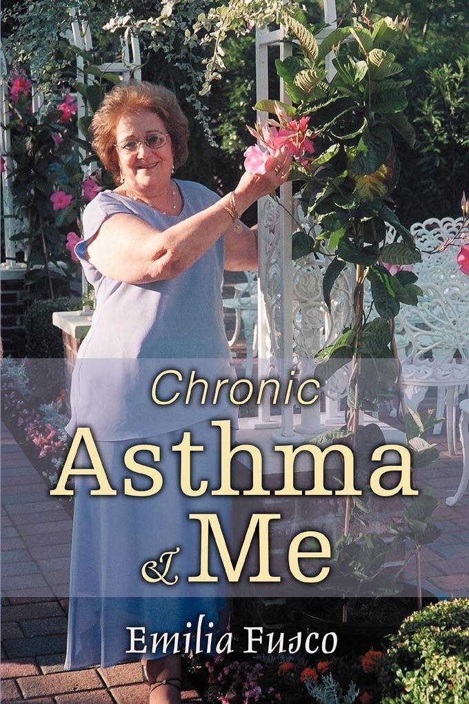 Chronic Asthma & Me als Taschenbuch