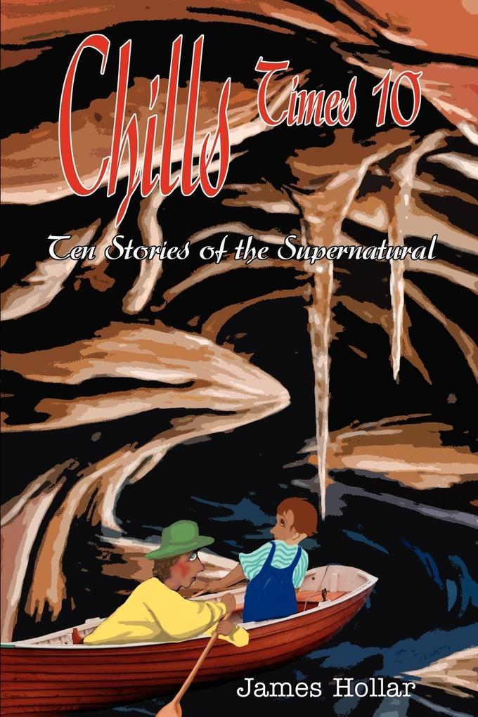 Chills Times 10: Ten Stories of the Supernatural als Taschenbuch