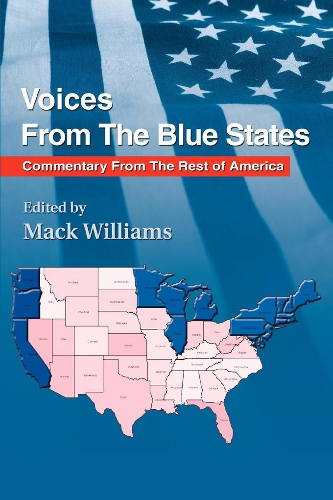 Voices from the Blue States: Commentary from the Rest of America als Taschenbuch