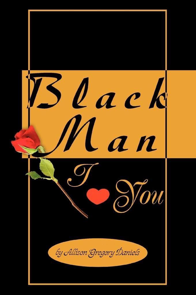 Black Man I Love You als Taschenbuch