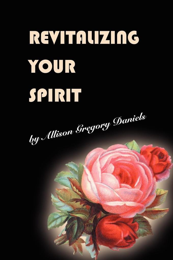 Revitalizing Your Spirit als Taschenbuch