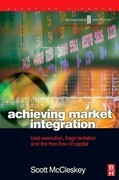 Achieving Market Integration: Best Execution, Fragmentation and the Free Flow of Capital