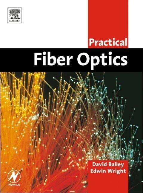 Practical Fiber Optics als Taschenbuch