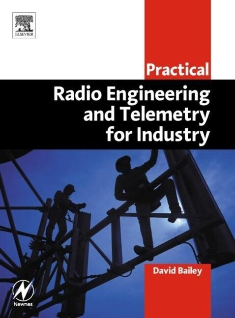 Practical Radio Engineering and Telemetry for Industry als Taschenbuch