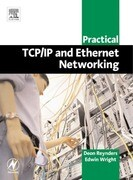 Practical TCP/IP and Ethernet Networking