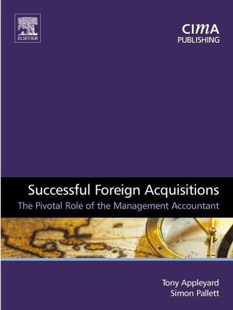 Successful Foreign Acquisitions: The Pivotal Role of the Management Accountant als Taschenbuch