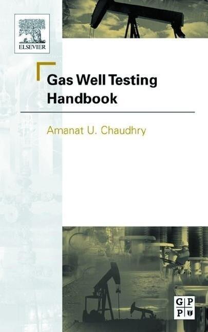 Gas Well Testing Handbook als Buch