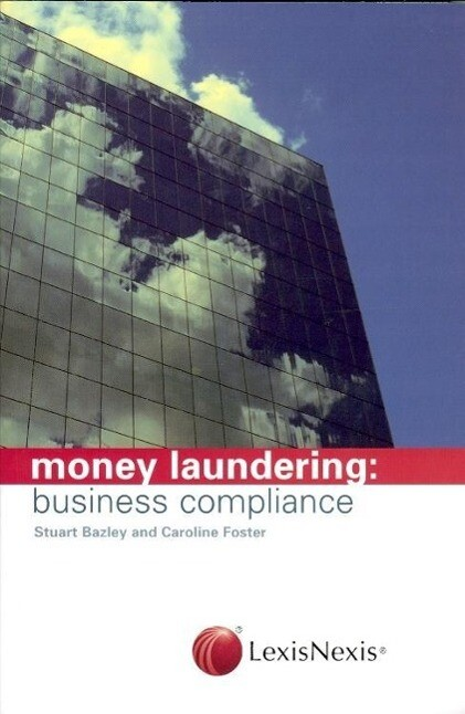 Money Laundering: Business Compliance als Buch