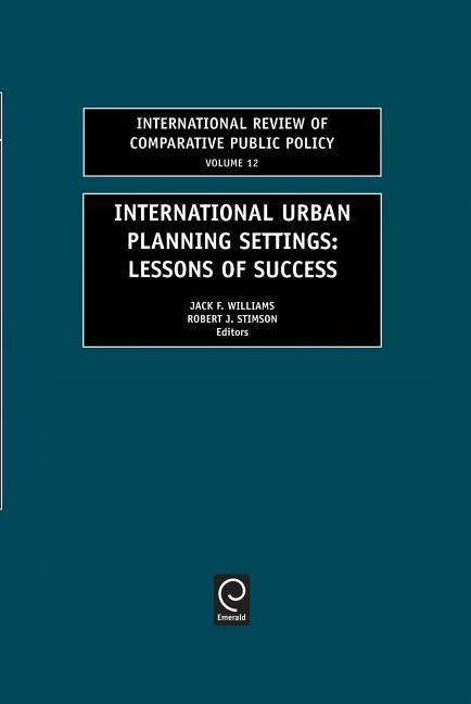 International Urban Planning Settings: Lessons of Success als Buch