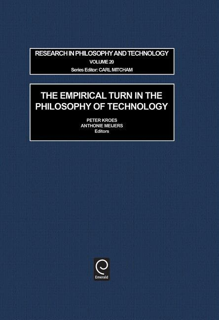 The Empirical Turn in the Philosophy of Technology als Buch