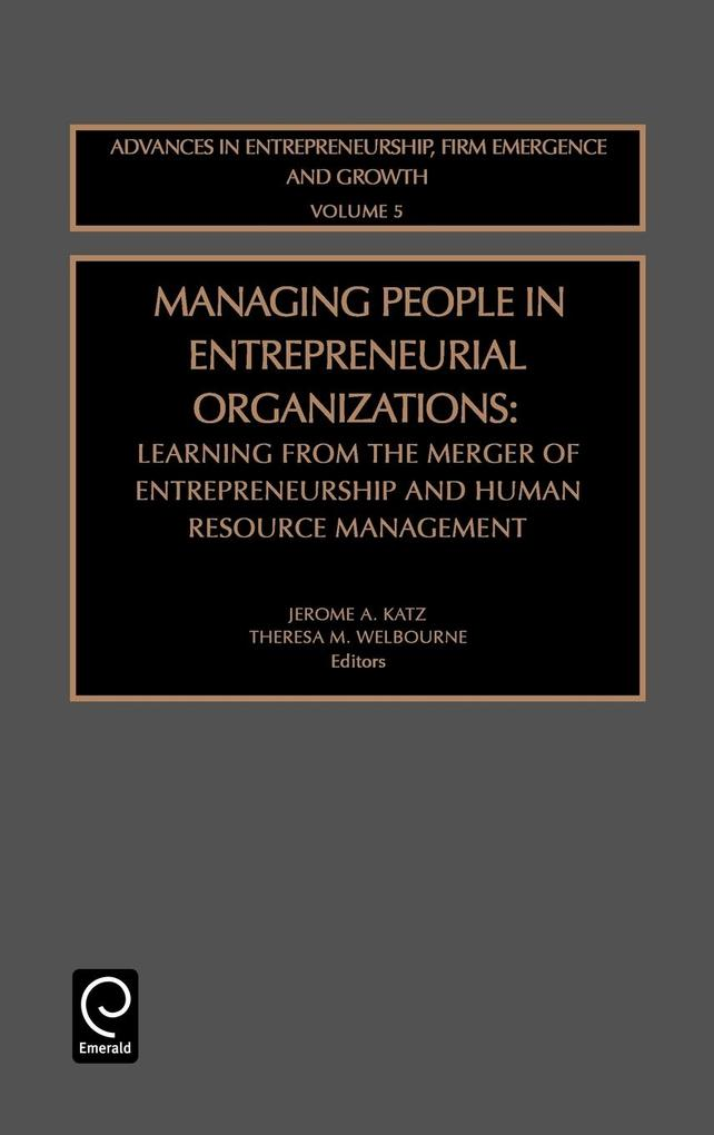 Managing People in Entrepreneurial Organizations als Buch