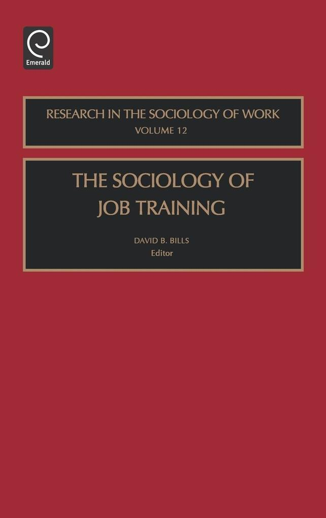 Sociology of Job Train Rsw12h als Buch