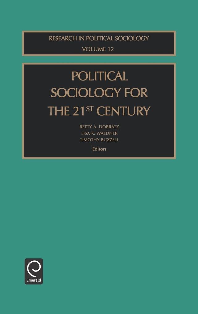 Political Sociol 21st Cent Rps12h als Buch