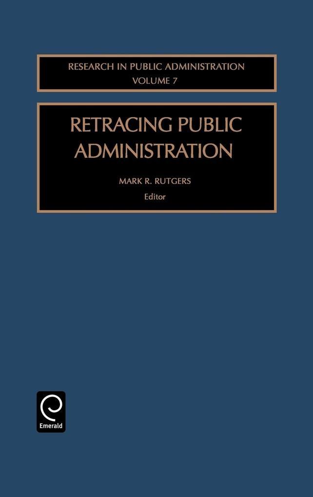 Retracing Public Administration als Buch