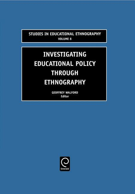 Investigating Educational Policy Through Ethnography als Buch
