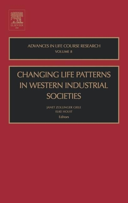Changing Life Patterns in Western Industrial Societies als Buch