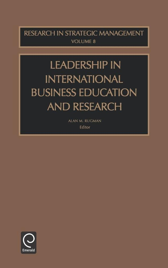 Leadership Int Bus Edu Res Rgsm8h als Buch