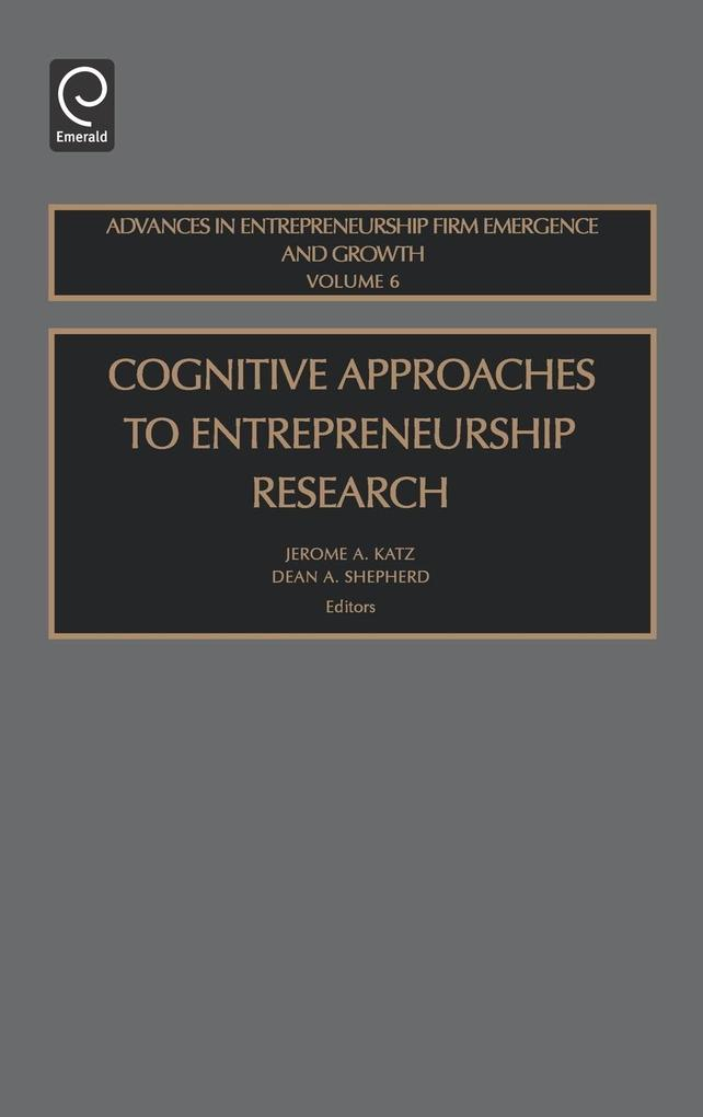 Cognitive Approaches to Entreprenuership Research als Buch