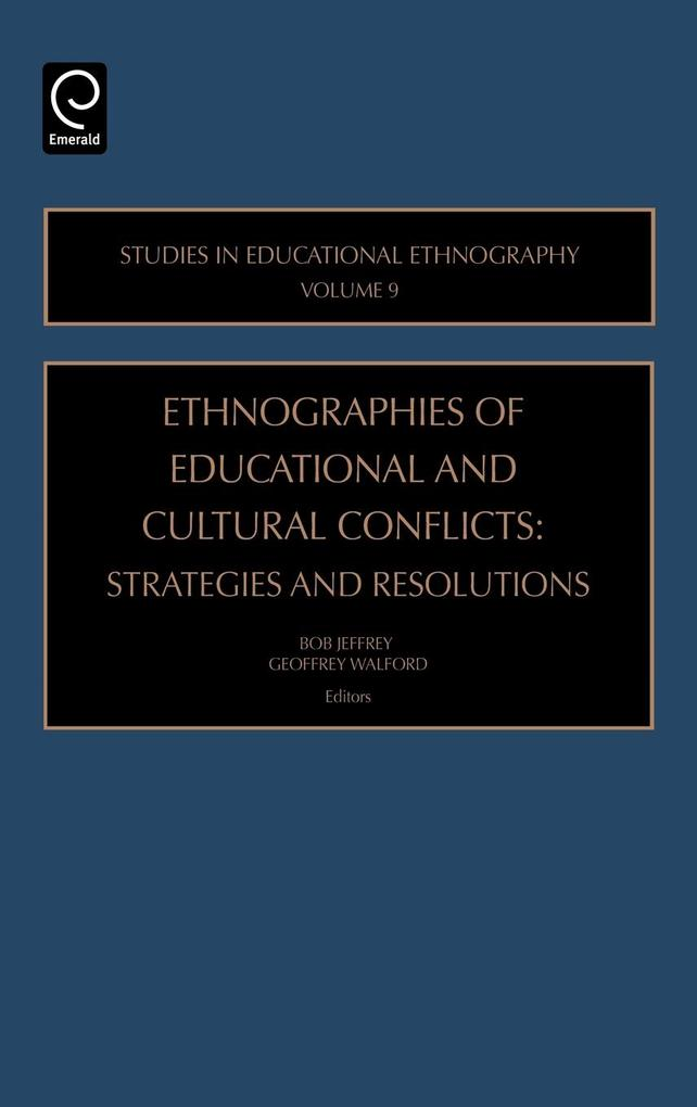 Ethnographies of Education & Cultural Conflicts als Buch