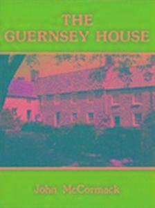 The Guernsey House als Buch
