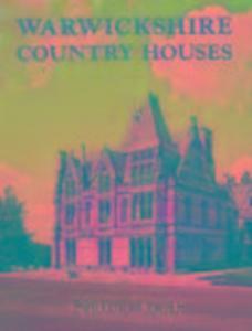 Warwickshire Country Houses als Taschenbuch