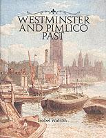 Westminster and Pimlico Past als Buch