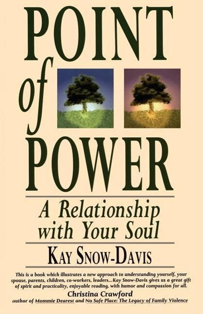 Point of Power: A Relationship with Your Soul als Taschenbuch