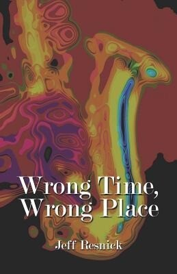 Wrong Time, Wrong Place als Taschenbuch