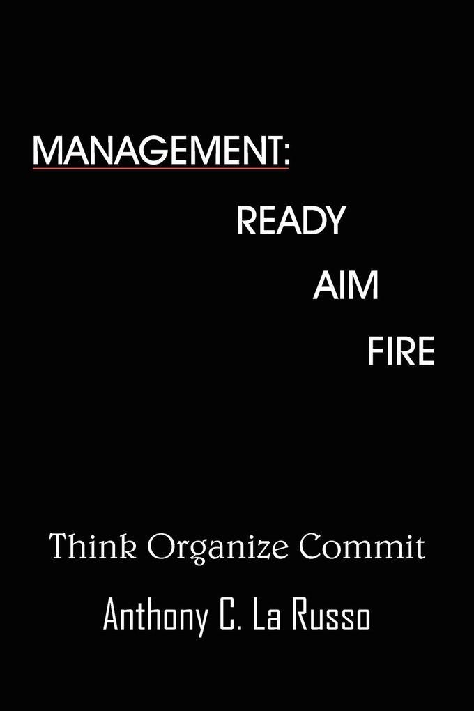 Management: Ready Aim Fire als Taschenbuch