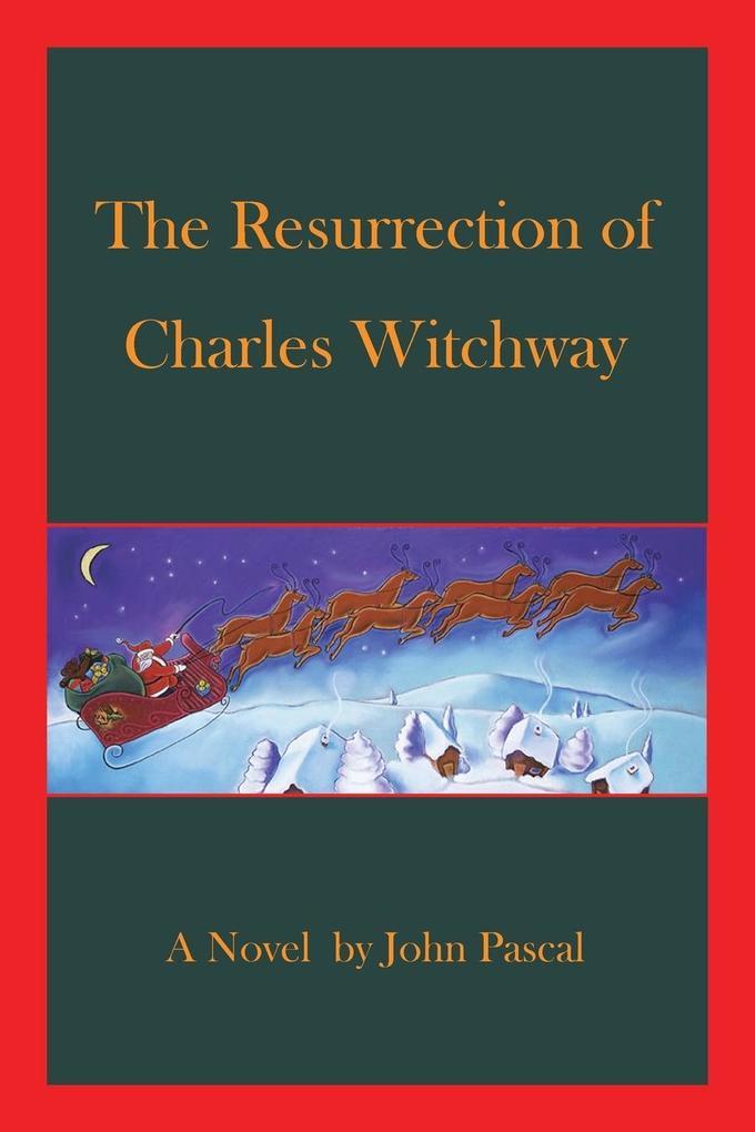 The Resurrection of Charles Witchway als Taschenbuch