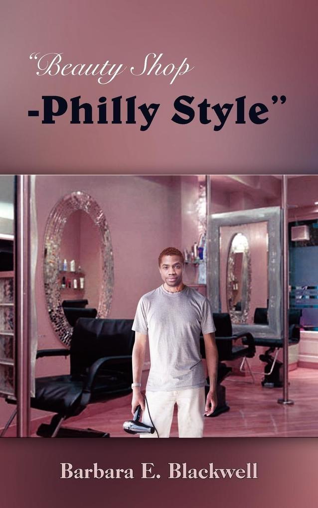 Beauty Shop-Philly Style als Taschenbuch