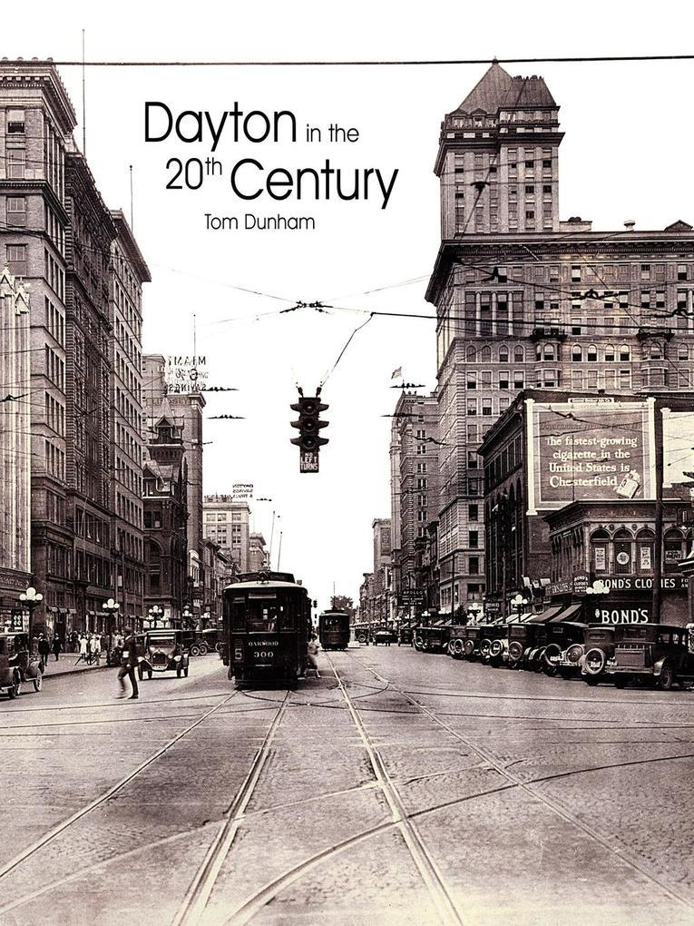 Dayton in the 20th Century als Taschenbuch