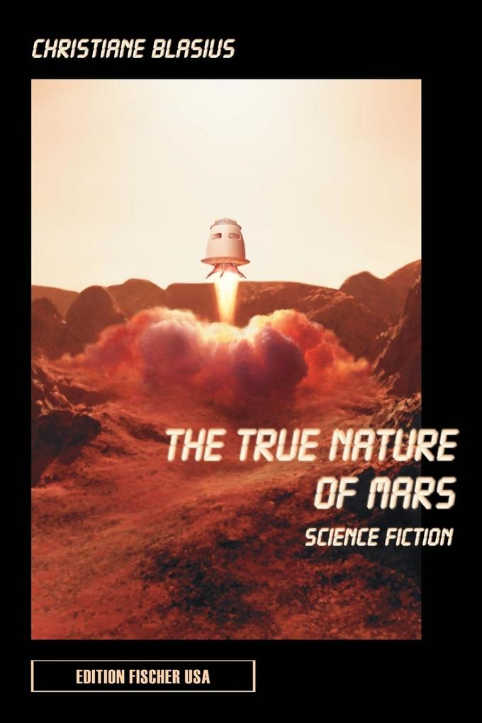 The True Nature of Mars als Taschenbuch
