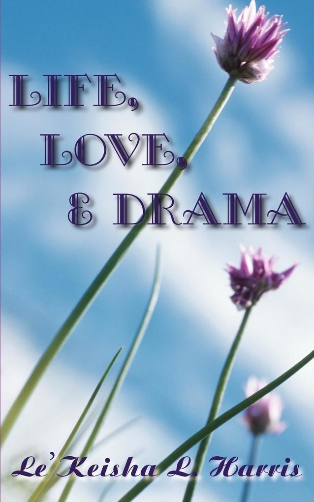 Life, Love, and Drama als Taschenbuch