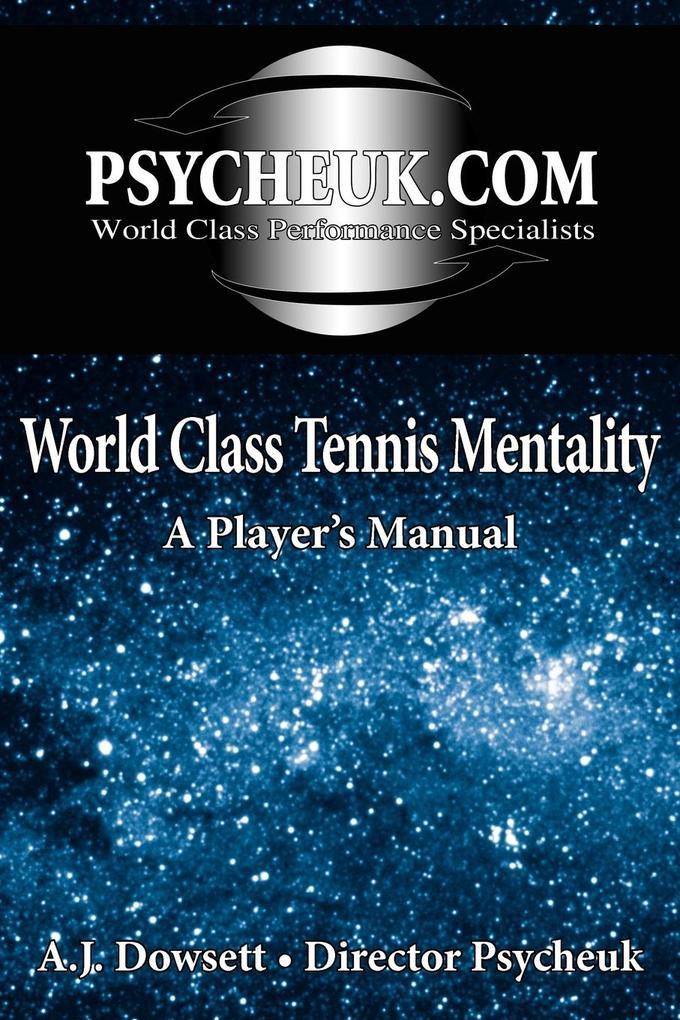 World Class Tennis Mentality: A Player's Manual als Taschenbuch