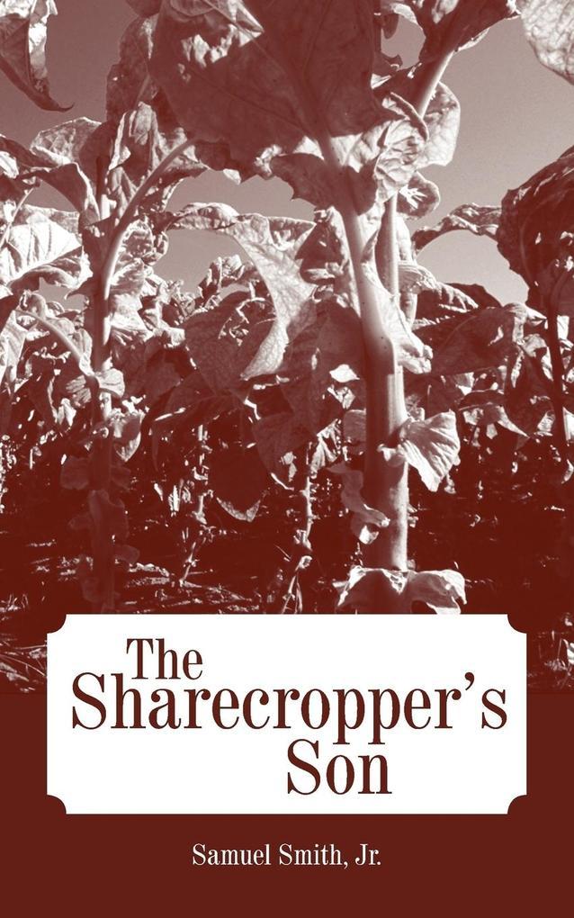 The Sharecropper's Son als Taschenbuch