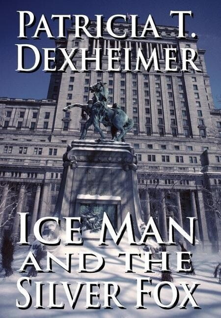 Ice Man and the Silver Fox als Buch