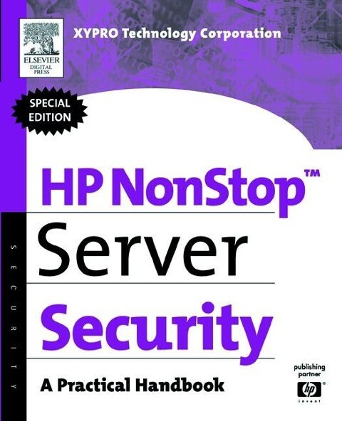 HP Nonstop Server Security: A Practical Handbook als Taschenbuch