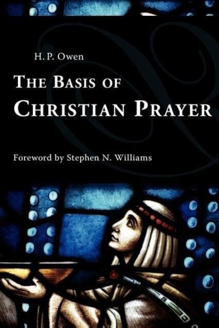 The Basis of Christian Prayer als Taschenbuch