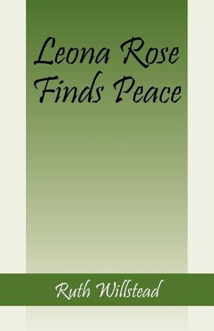 Leona Rose Finds Peace als Taschenbuch
