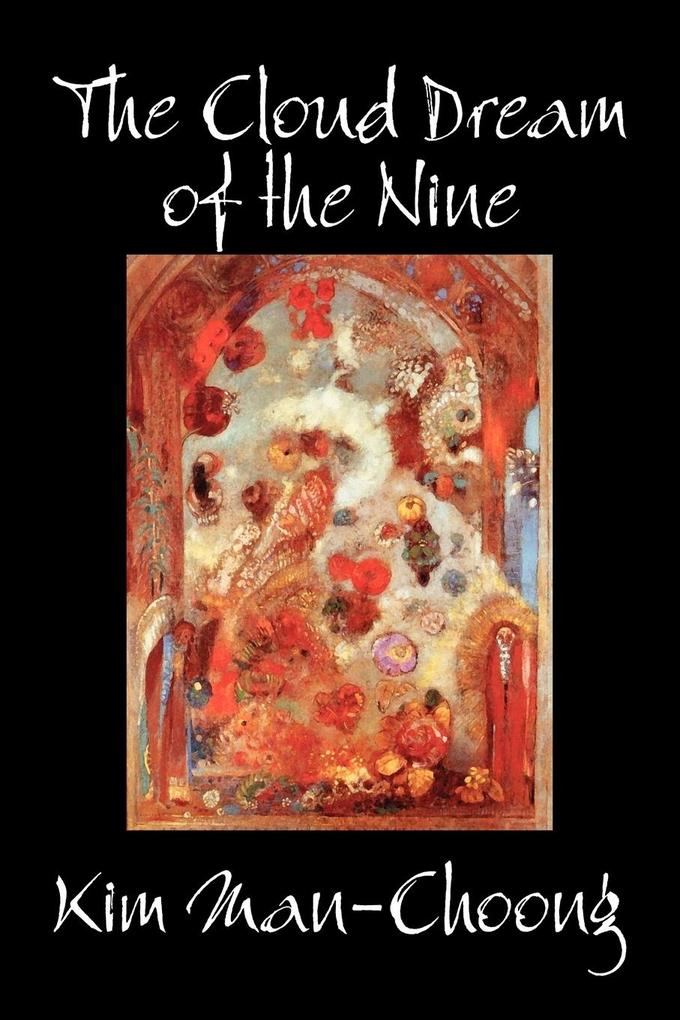 The Cloud Dream of the Nine by Kim Man-Choong, Fiction, Classics, Literary, Historical als Taschenbuch
