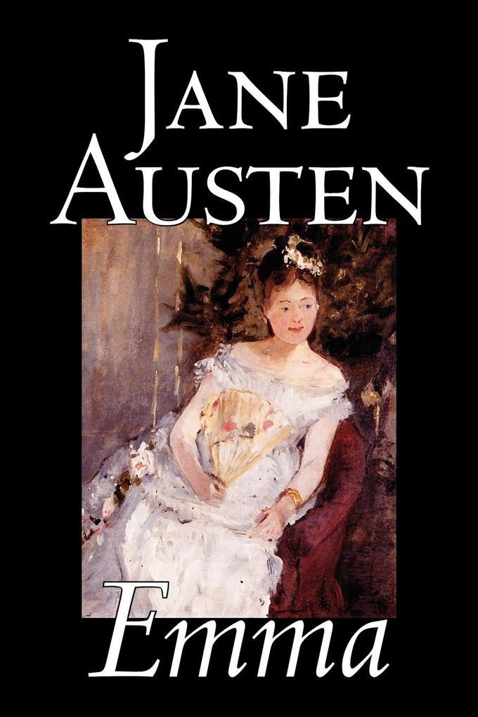 Emma by Jane Austen, Fiction, Classics, Romance, Historical, Literary als Taschenbuch