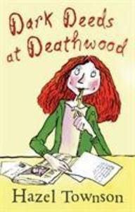 Dark Deeds at Deathwood als Taschenbuch