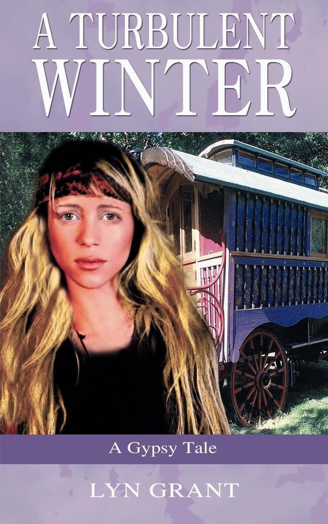 A Turbulent Winter, a Gypsy Tale als Taschenbuch