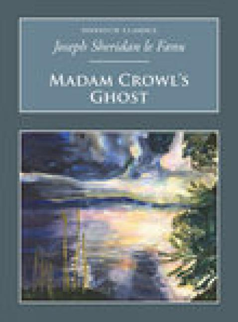 Madam Crowl's Ghost and Other Tales of Mystery als Taschenbuch